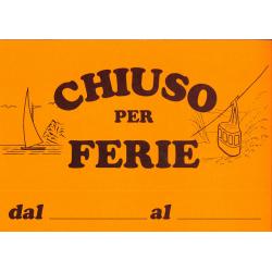 "Cartello ""FERIE"" Fluo 32x22..."